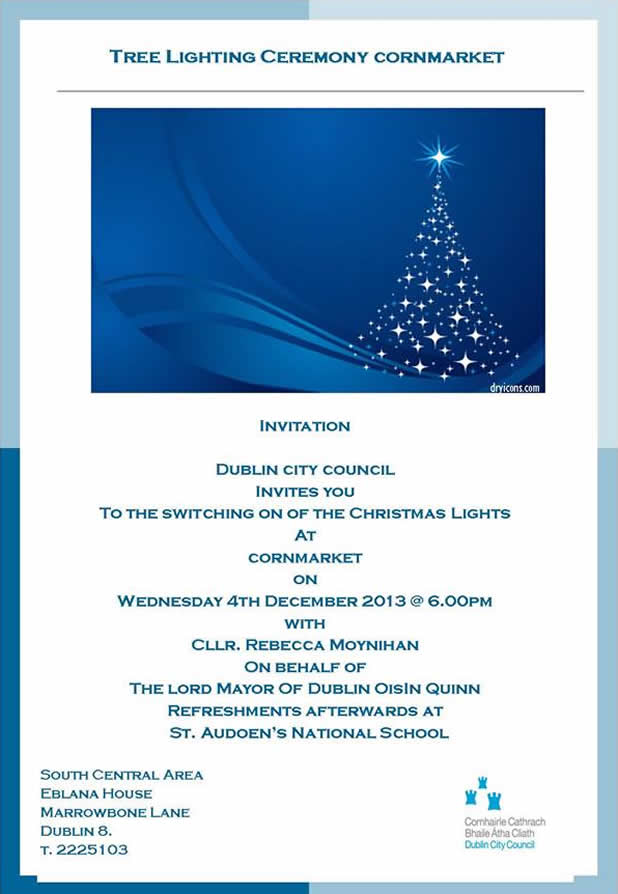 Invitation to a Christmas Tree Lighting Cermony, in Cornmarket, Dublin 8