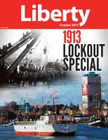 Liberty Newspaper (SIPTU) October 2013 - 1913 Lockout