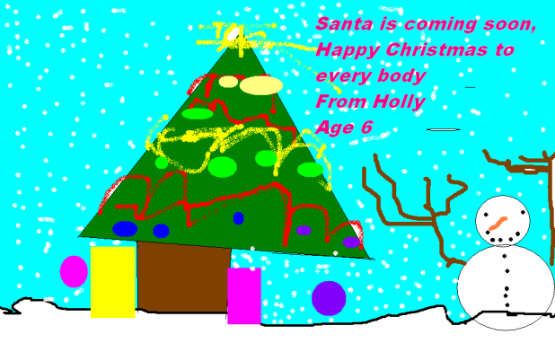 Santa is Coming Soon, Happy Christmas to Everybody, from Holly