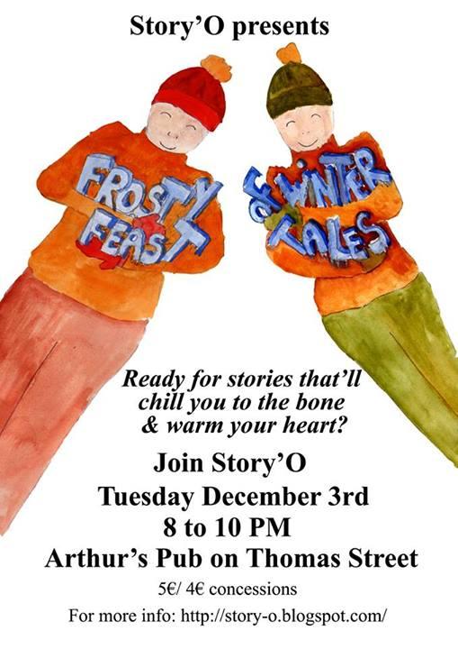 Story'O presents a Frosty Feast of Winter Tales, Arthurs Pub, Thomas Street, Dublin 8
