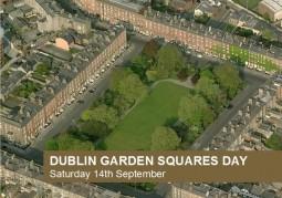 Dublin Garden Squares Day, Saturday September 14th 2013